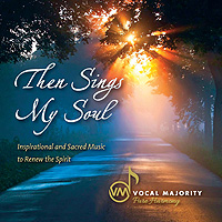 Vocal Majority : Then Sings My Soul : 00  1 CD :