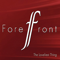 Forefront : The Loveliest Thing : 00  1 CD :