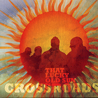 Crossroads : That Lucky Old Sun : 00  1 CD :