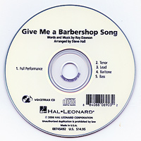 "Close Harmony For Men : <span style=""color:red;"">Give Me a Barbershop Song</span> -  Parts CD : TTBB : Parts CD : 884088069032 : 08745492"