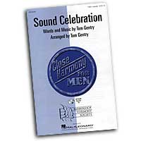 Close Harmony For Men : Sound Celebration - 4 Charts and Parts CD : TTBB : Sheet Music & Parts CD : 884088069056 : 08745493