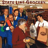 State Line Grocery : Paper or Plastic? : 00  1 CD