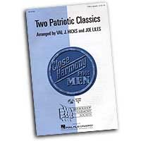 Close Harmony For Men : Two Patriotic Classics - 4 Charts and Parts CD : TTBB : Sheet Music & Parts CD : 884088069087 : 08745495