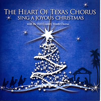 Heart of Texas Chorus : Sing a Joyous Christmas : 00  1 CD
