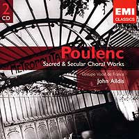 Groupe Vocal de France : Poulenc - Sacred and Secular Choral Works : 00  2 CDs : Francis Poulenc : 85776