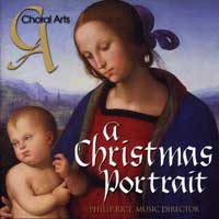 Choral Arts of Chattanooga : A Christmas Portrait : 00  1 CD : Philip Rice