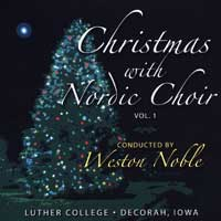 Luther College Nordic Choir : Christmas with the Nordic Choir Vol 1 : 00  1 CD : Weston Noble : LCNC-1995-1