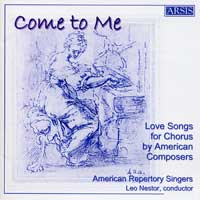 American Repertory Singers : Come To Me : 00  1 CD : Leo Nestor :  : 116