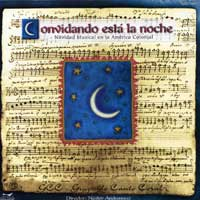 Grupo Canto Coral : A Musical Christmas in Colonial South America (Convidando esta la Noche) : 00  1 CD : 1101