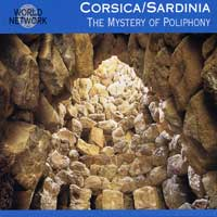 Various Artists : Corsica / Sardinia - Mystery of Polyphony : 00  1 CD :