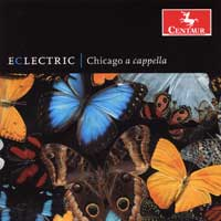 Chicago A Cappella : Eclectric : 00  1 CD : Jonathan Miller : 2752