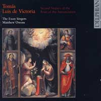 Exon Singers : Victoria - Second Vespers of the Fest of the Annunciation : 00  1 CD : Matthew Owens : Tomas Luis de Victoria : 34025