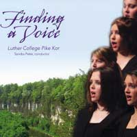 Luther College Pike Kor : Finding A Voice : 00  1 CD : Sandra Peter :  : LCRPK06-1