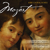 Gloriae Dei Cantores : Mozart - Rare Choral Works : 00  2 CDs : Elizabeth Patterson : Wolfgang Amadeus Mozart : 39