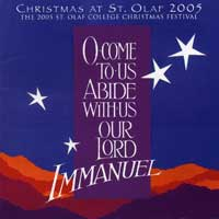 St. Olaf Choir : O Come To Us, Abide With Us Our Lord : 00  2 CDs : E 2838