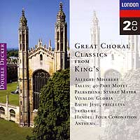 Choir of King's College, Cambridge : Great Choral Classics : 00  2 CDs : David Willcocks :  : DCA452949.2
