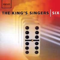 King's Singers : Six : 00  1 CD :  : 056