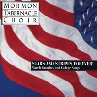 Mormon Tabernacle Choir : Stars And Stripes Forever : 00  1 CD : Richard P. Condie :  : 07464619812-4 : SMK61981