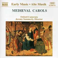 Oxford Camerata : Medieval Carols : 00  1 CD : Jeremy Summerly : 8550751