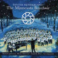 Minnesota Boychoir : Winter Wonderland : 00  1 CD : Mark S. Johnson