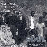 National Lutheran Choir : Soul : 00  1 CD : Larry L. Fleming