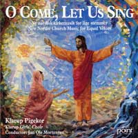Klarup Girls' Choir : O Come, Let Us Sing : 00  1 CD : Jan Ole Mortensen :  : 5146