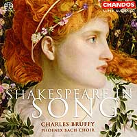 Phoenix Bach Choir : Shakespeare In Song : 00 SACD : Charles Bruffy  :  : 5031