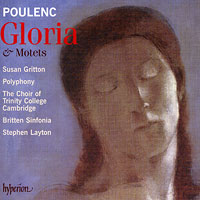 Polyphony : Poulenc - Gloria and Motets : 00  1 CD : Stephen Layton : Francis Poulenc : HYP67623.2