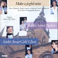 Copenhagen Girls' Choir : Make A Joyful Noise : 00  1 CD :  : 8218