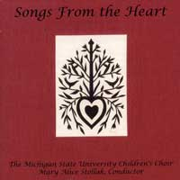 Michigan State Children's Choir : Songs From The Heart : 00  1 CD : Mary Alice Stollak :