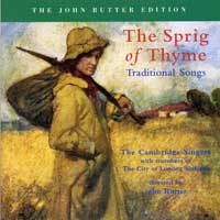 Cambridge Singers : The Sprig of Thyme : 00  1 CD : John Rutter :  : 517