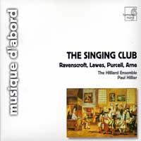 Hilliard Ensemble : The Singing Club : 00  1 CD : Paul Hillier :  : HMA 1951153