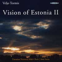 Estonian National Male Choir : Visions of Estonia 2 : 00  1 CD : Ants Soots : Veljo Tormis : ncd 20