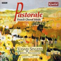 Vasari Singers : Pastorale - French Choral Music : 00  1 CD : Jeremy Backhouse :  : 7199