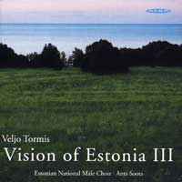 Estonian National Male Choir : Visions of Estonia 3 : 00  1 CD : Ants Soots : Veljo Tormis : ncd 23