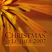 Luther College Nordic Choir : Christmas at Luther 2007 : 00  1 CD : Dr. Craig Arnold :  : LCR07-4