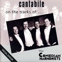 Cantabile - The London Quartet : On The Tracks Of... The Comedian Harmonists : 00  1 CD :  : 6306
