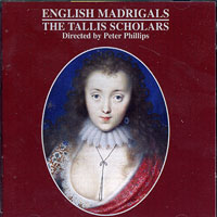 Tallis Scholars : English Madrigals : 00  1 CD :  : GML403.2