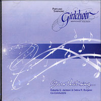 Portland Symphonic Girlchoir : Stars That Sing : 00  1 CD : Roberta Q. Jackson :