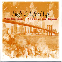 Brooklyn Tabernacle Choir : Higher & Lifted Up : 00  1 CD : Carol Cymbala :  : 075678318221 : 83182