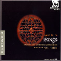 Estonian Philharmonic Chamber Choir : Tulev - Songs : 00 SACD :  : 807452