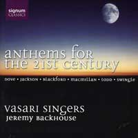 Vasari Singers : Anthems for the 21st Century : 00  1 CD : Jeremy Backhouse :  : 059