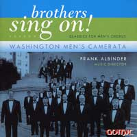 Washington Men's Camerata : Brothers Sing On! : 00  1 CD : Frank Albinder :  : 49250