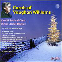 Cardiff Festival Choir : Carols of Vaughn Williams : 00  1 CD : GRF 4072
