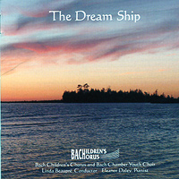 Bach Children's Chorus : The Dream Ship : 00  1 CD :