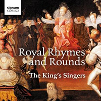 King's Singers : Royal Rhymes and Rounds : 00  1 CD :  : 307