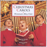 Westminster Abbey Choir : Christmas Carols from Westminster Abbey : 00  1 CD : 4005