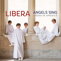 Libera : Angels Sing: Libera in America : 00  1 CD :  : 825646172672 : WCL617267.2