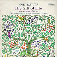Cambridge Singers : Rutter: The Gift of Life & 7 Sacred Pieces : 00  1 CD : John Rutter :  : 040888013822 : COLCD138