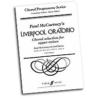 Paul McCartney and Carl Davis : Liverpool Oratorio: Choral Selections : SSA : Songbook : 9780571514632 : 12-0571514634